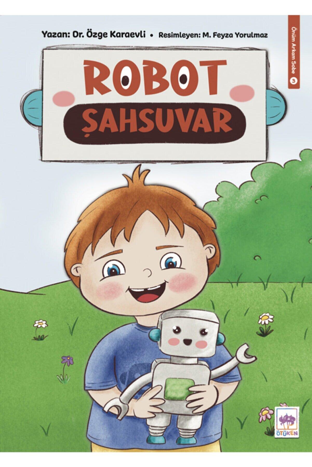 Ötüken Yayınları Robot Şahsuvar
