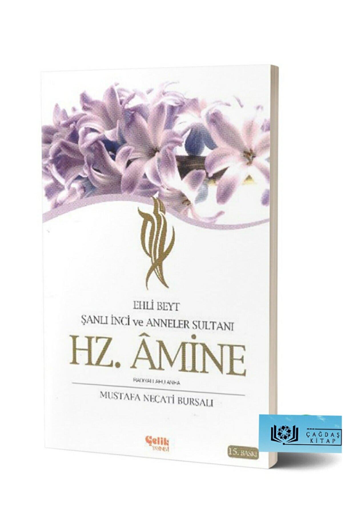 Çelik Yayınevi Ehli Beyt Şanlı İnci ve Anneler Sultanı Hz. Amine - Mustafa Necati Bursalı 9789757161196