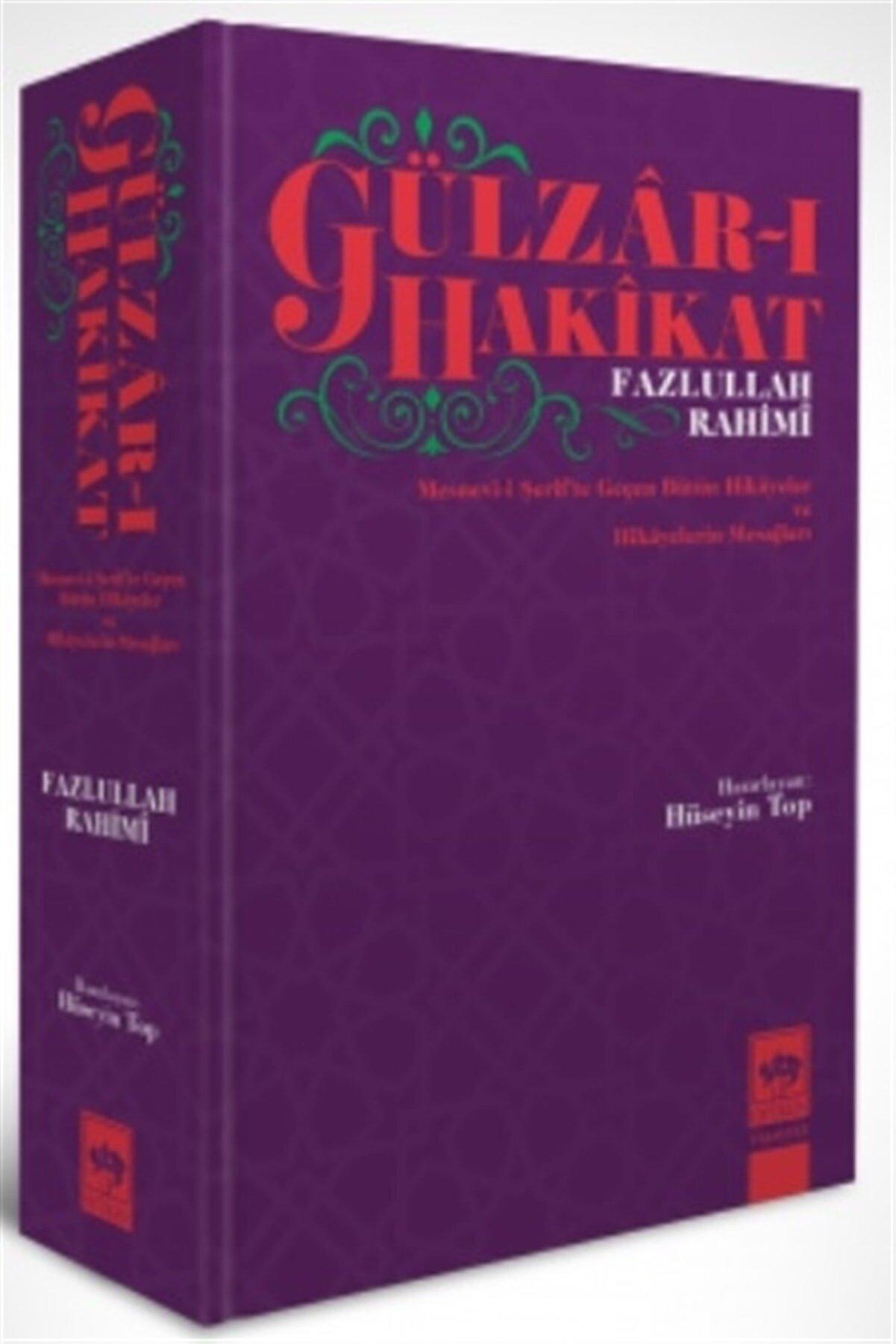 Ötüken Yayınları Gülzar-ı Hakikat - Fazlullah Rahimi 9786254080920