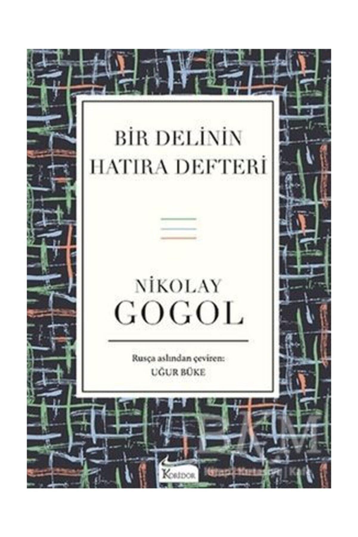 Koridor Yayınları Bir Delinin Hatıra Defteri (Bez Ciltli) - Nikolay Gogol -