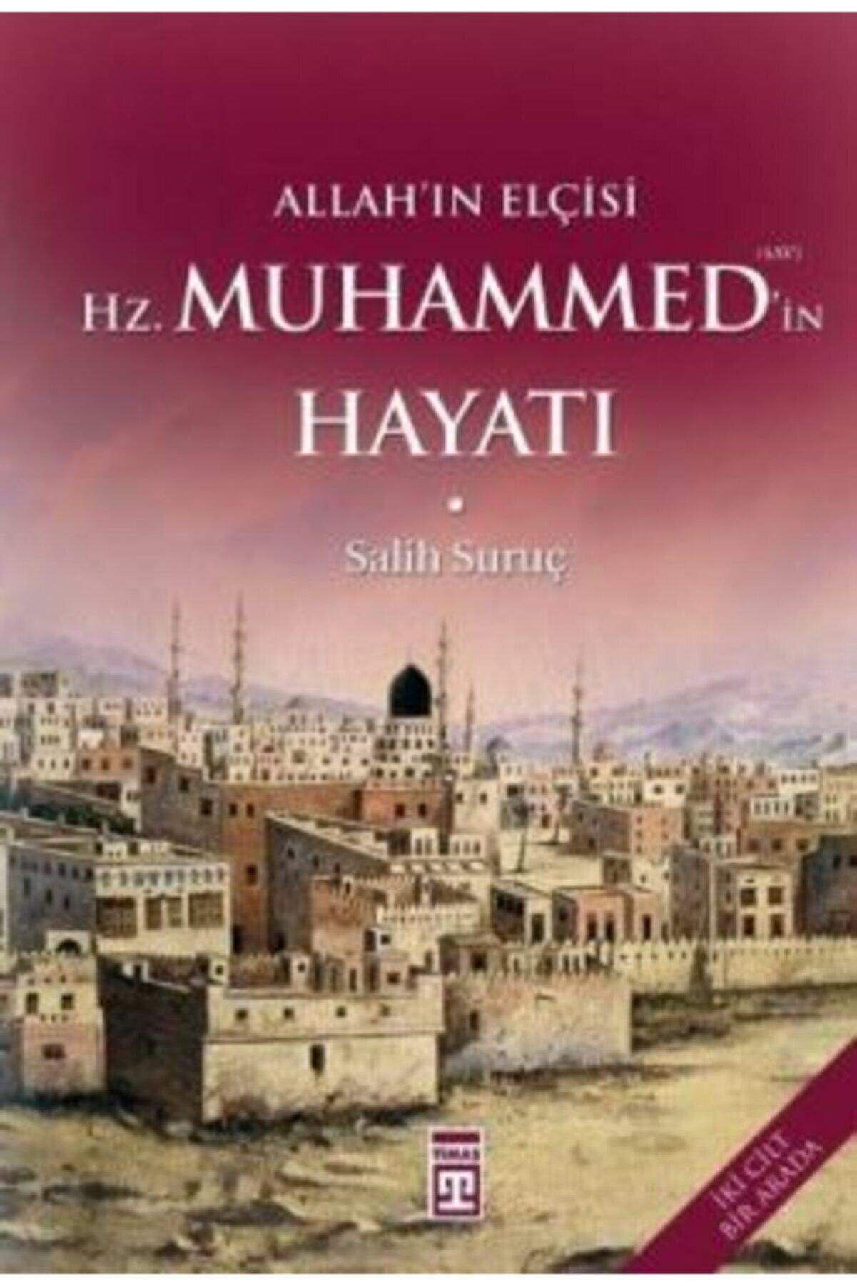 Timaş Yayınları Allah'ın Elçisi Hz. Muhammed'in Hayatı (1-2 Tek Cilt)
