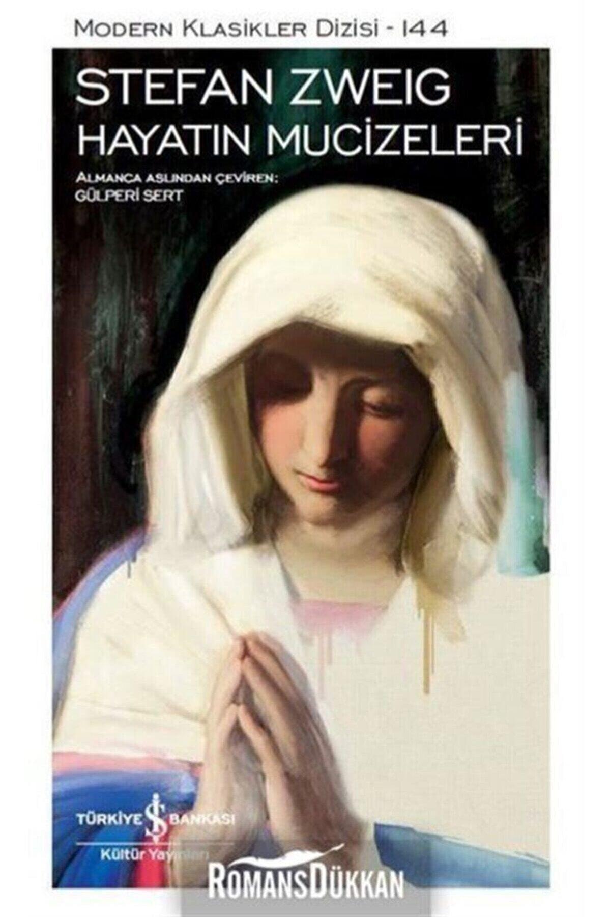 İş Bankası Yayınları Hayatın Mucizeleri Modern Klasikler 144