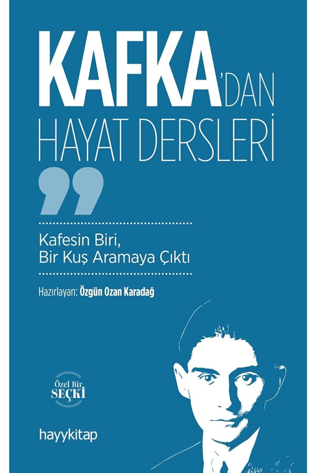 Hayykitap Kafka'dan Hayat Dersleri - Özgün Ozan Karadağ 9786257685573