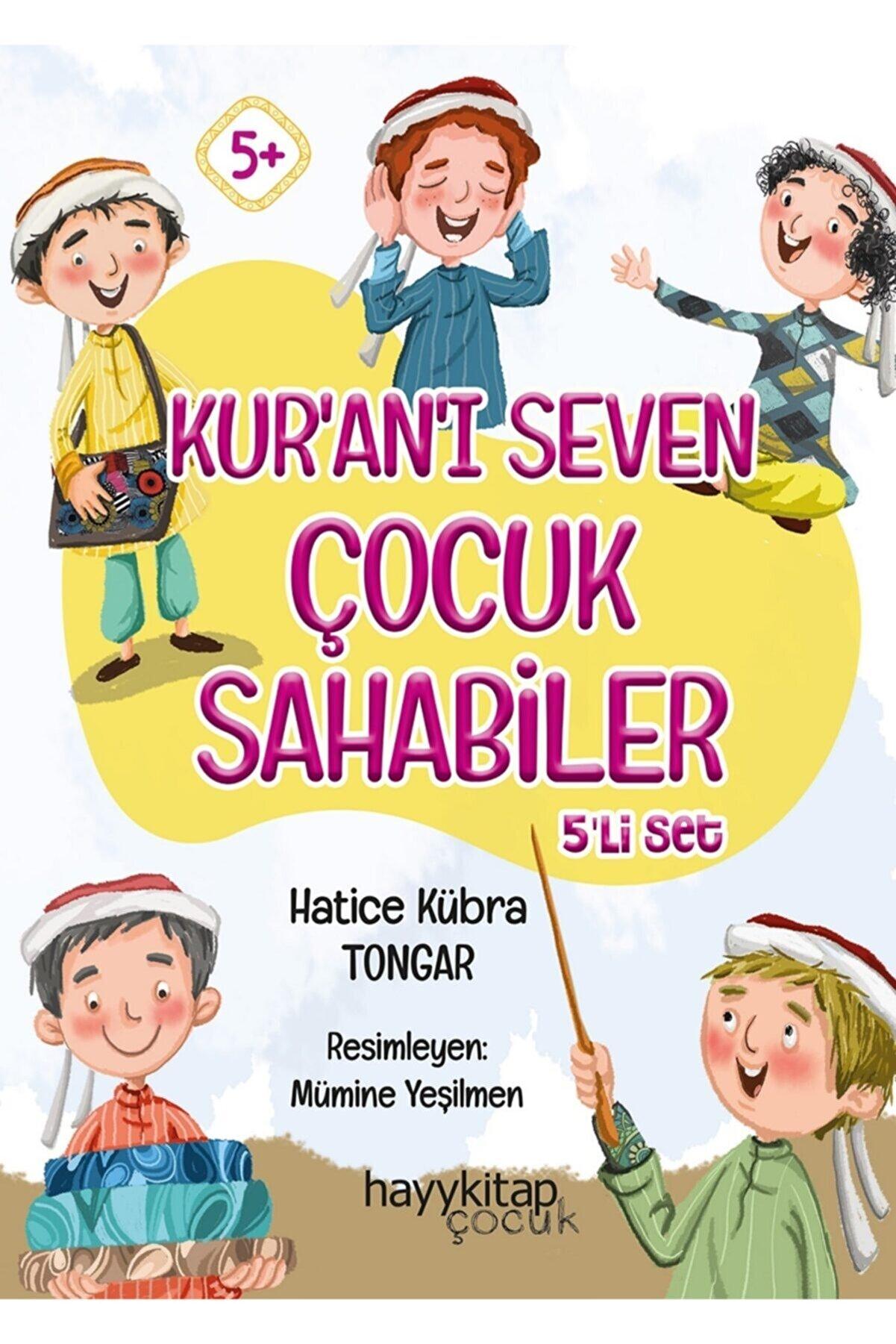 Hayykitap Kur'an'ı Seven Çocuk Sahabiler 5'li Set - Hatice Kübra Tongar