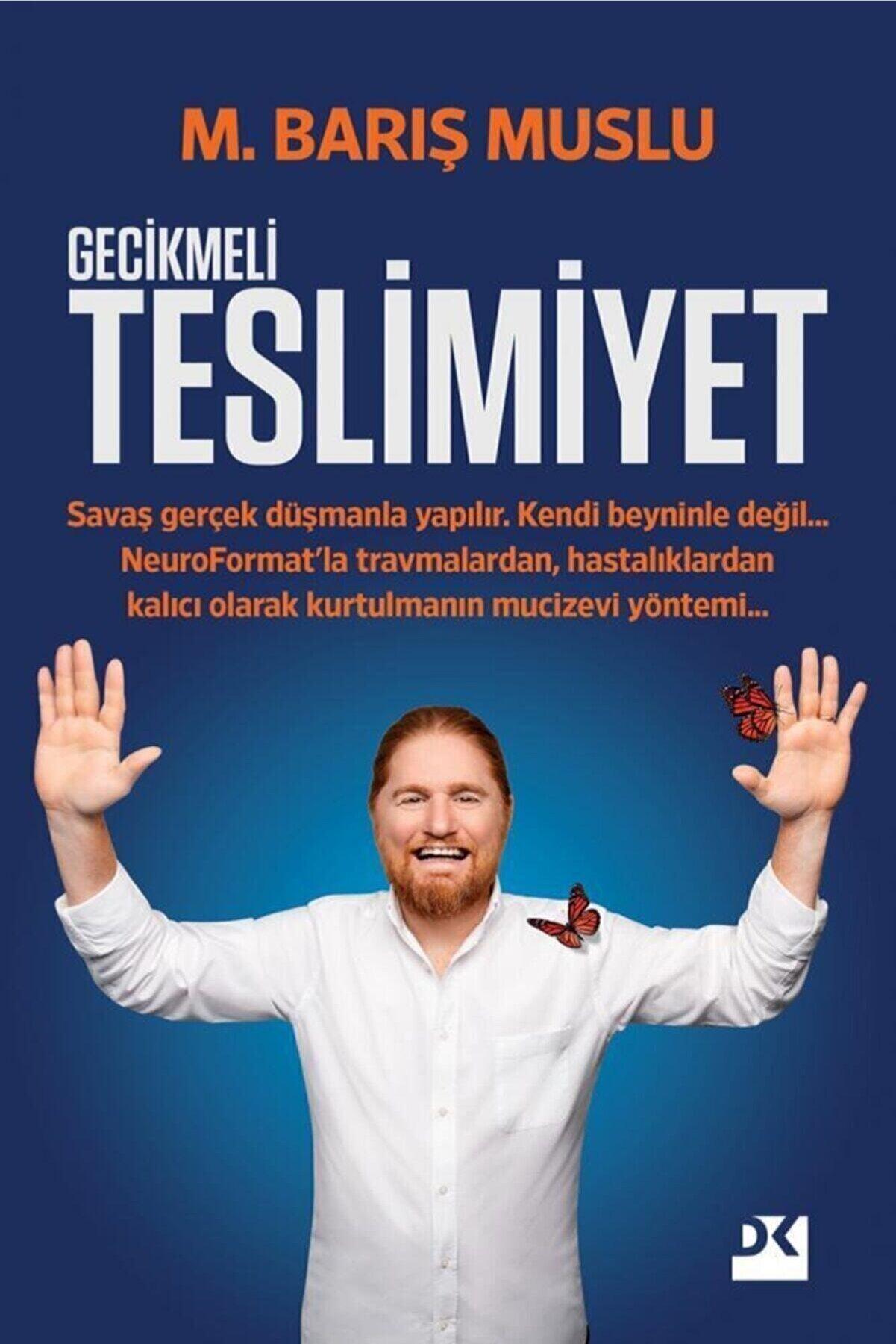 Doğan Kitap M. Barış Muslu - Gecikmeli Teslimiyet - 9786050982800