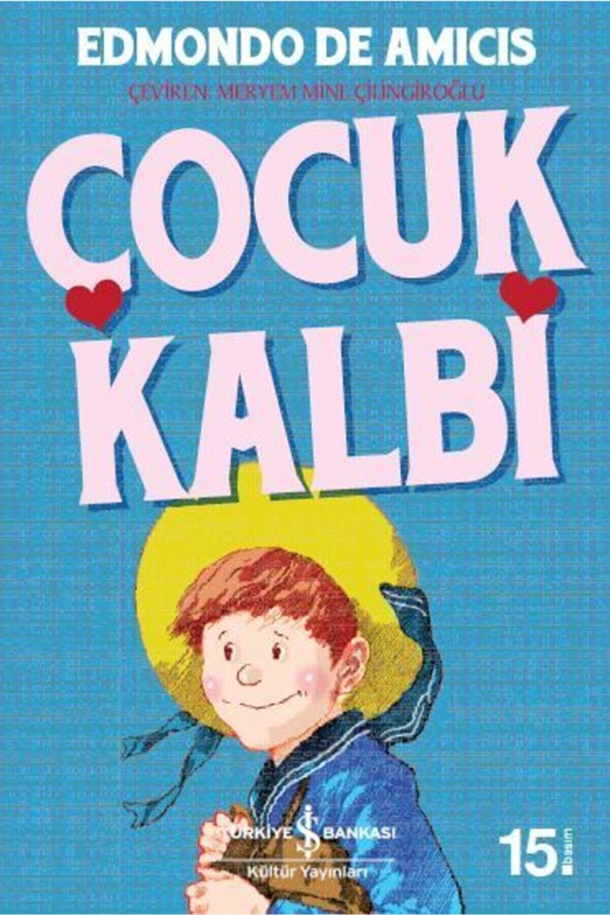 İş Bankası Kültür Yayınları Çocuk Kalbi- Iş Çocuk Kütüphanesi