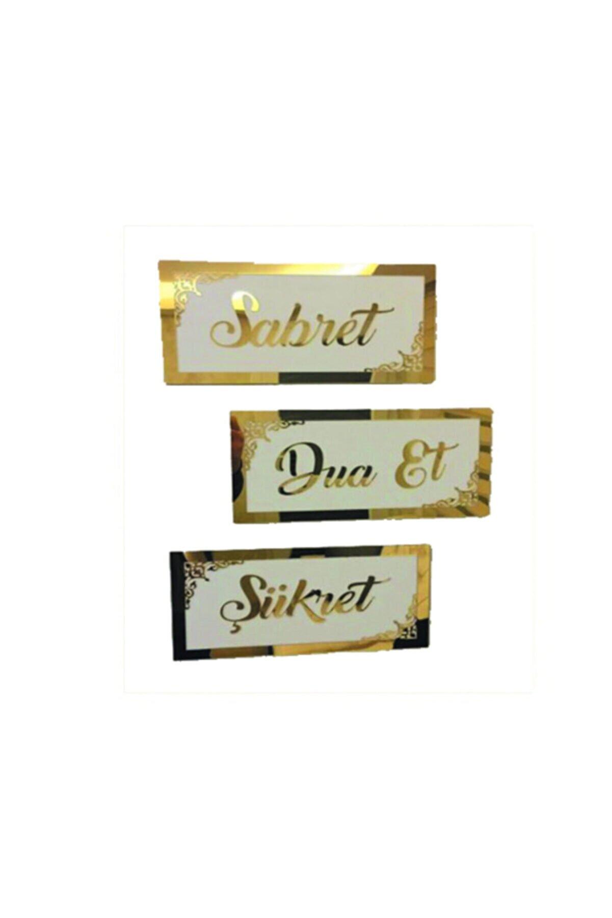 GİZEM SHOP Motifli 3d Sabret Şükret Dua Et 3'lü Set (15*30) Gold