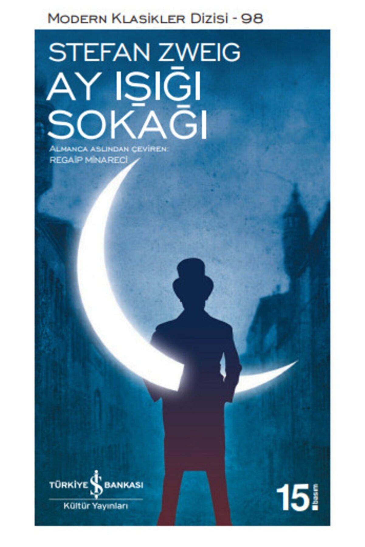 İş Bankası Kültür Yayınları Ay Işığı Sokağı - Stefan Zweig