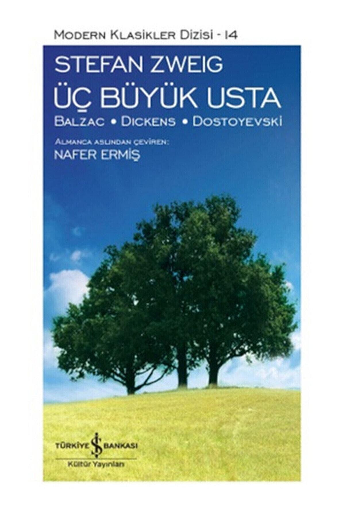 İş Bankası Kültür Yayınları Üç Büyük Usta - Stefan Zweig