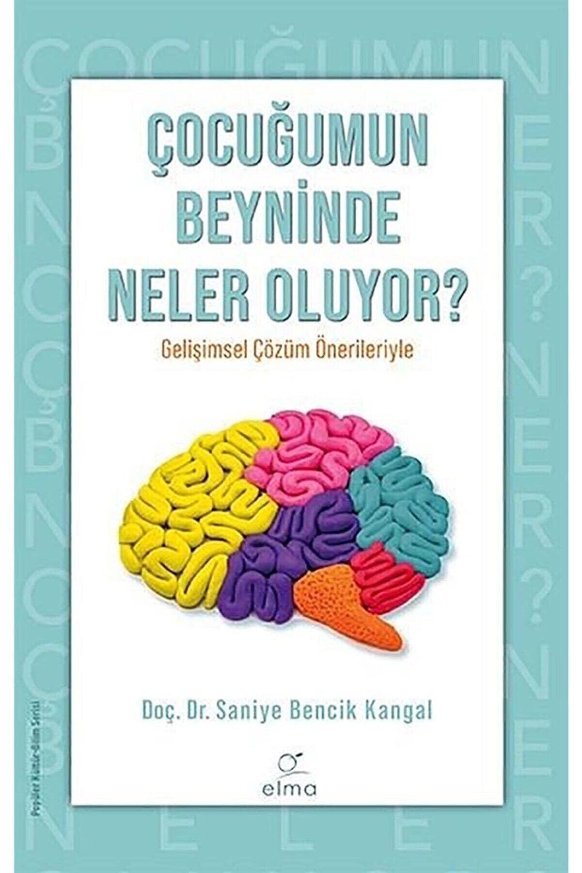 ELMA Yayınevi Çocuğumun Beyninde Neler Oluyor ?