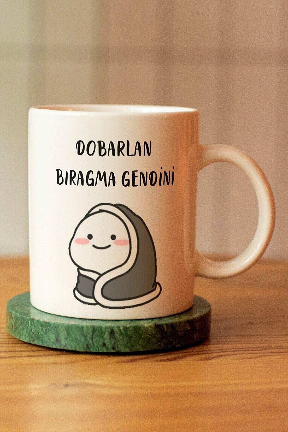 HEDİYE SETİNİZ Dobarlan Bıragma Gendini Baskılı Seramik Kahve Çay Kupası