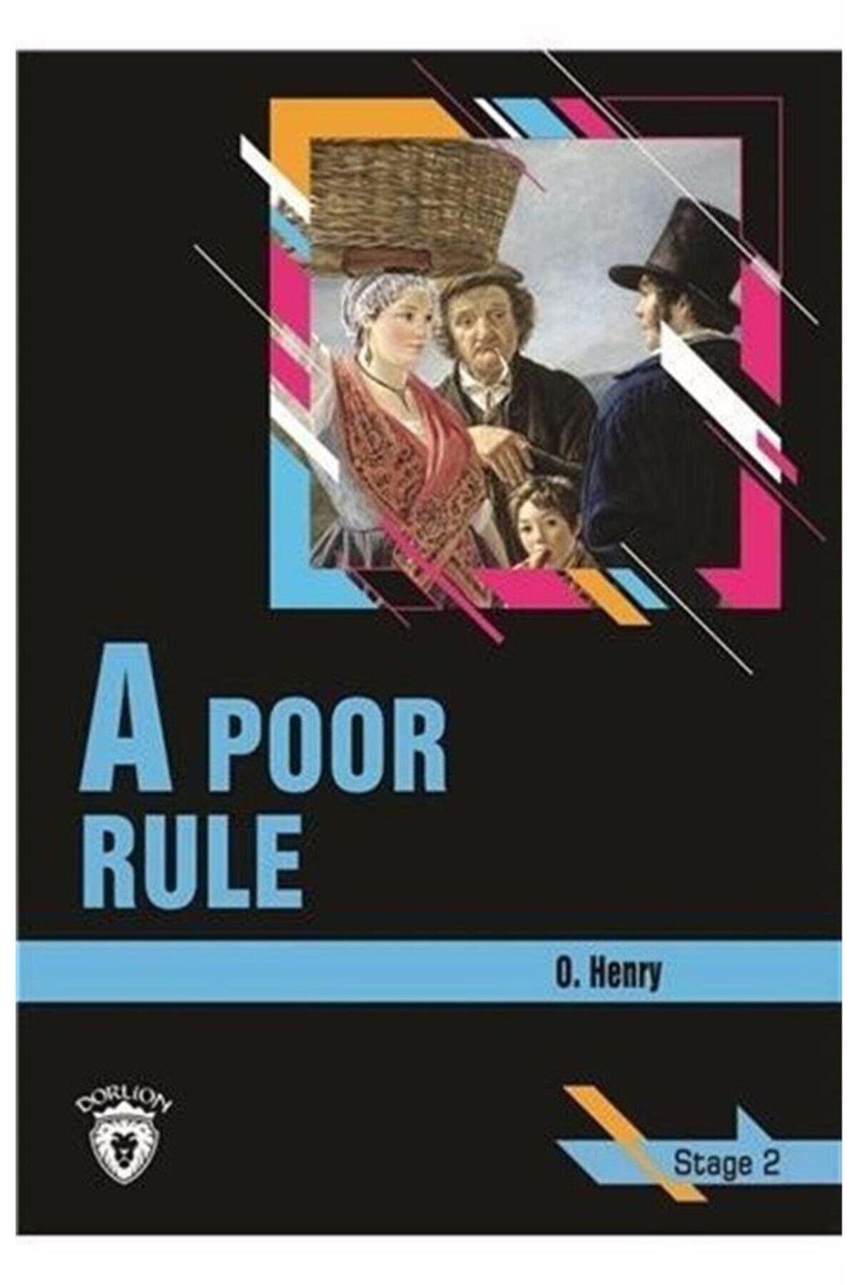 Dorlion Yayınevi A Poor Rule / Stage 2 (ingilizce Hikaye)