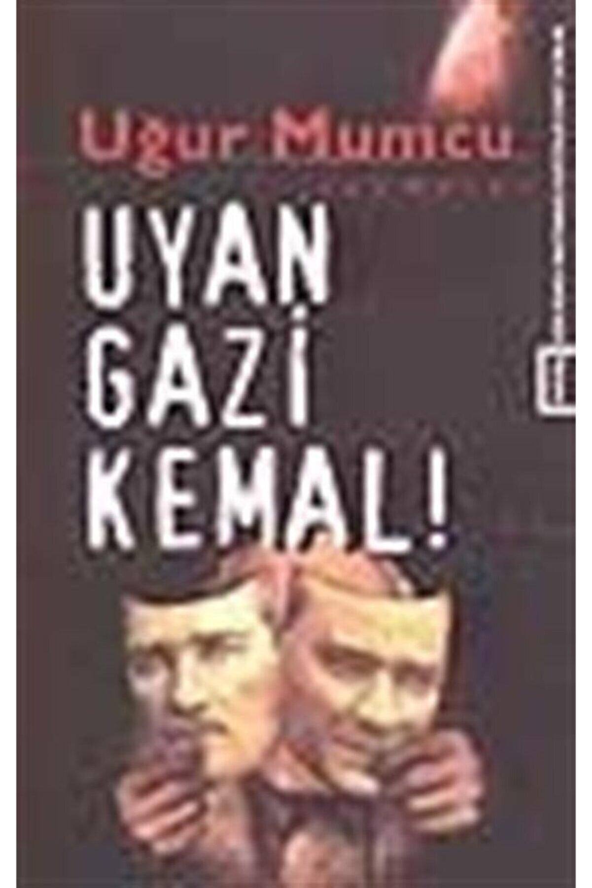 Uğur Mumcu Vakfı Yayınları Uyan Gazi Kemal