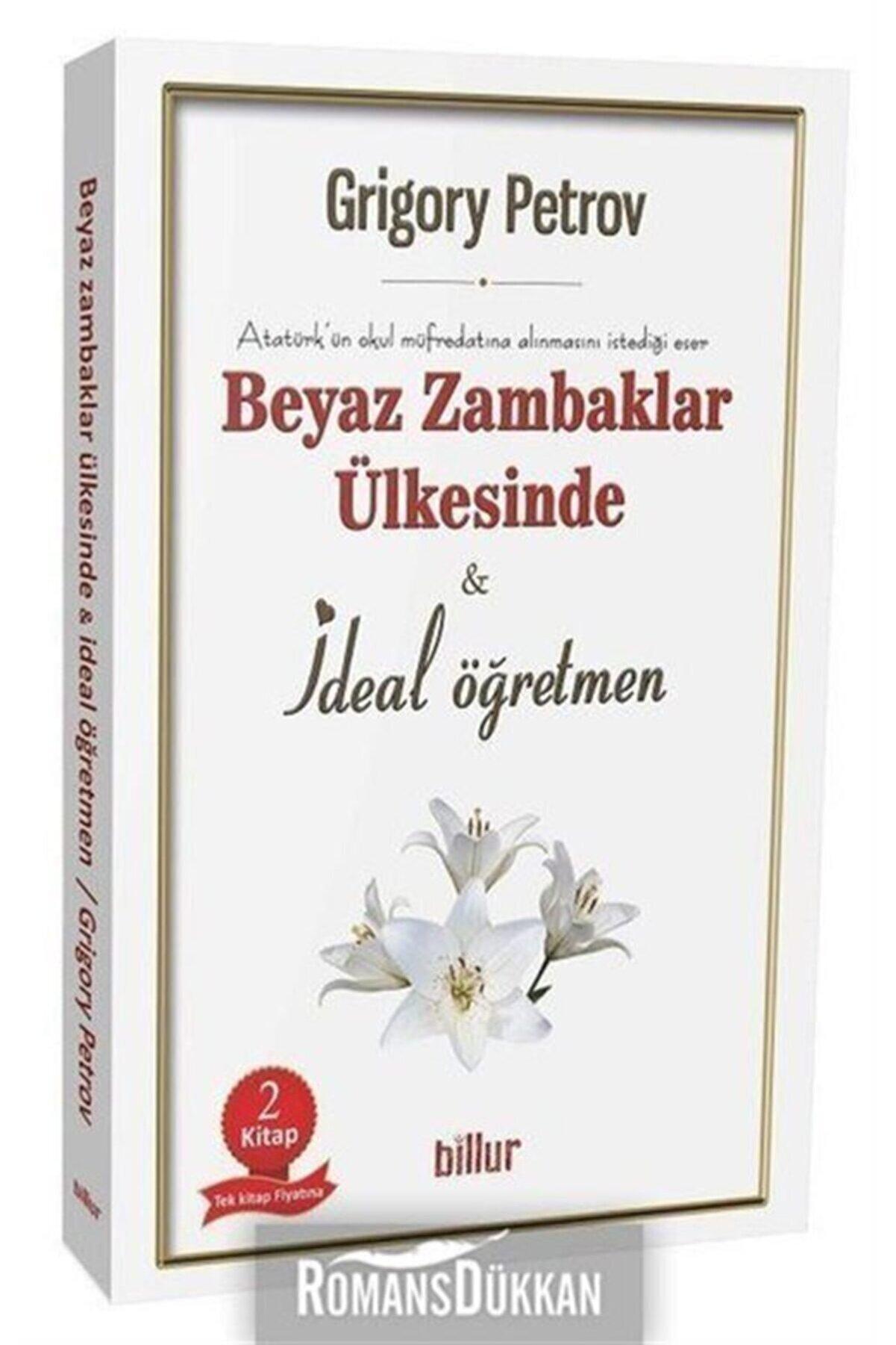 Billur Yayınları Beyaz Zambaklar Ülkesinde Ve Ideal Öğretmen Seti-2 Kitap Takım