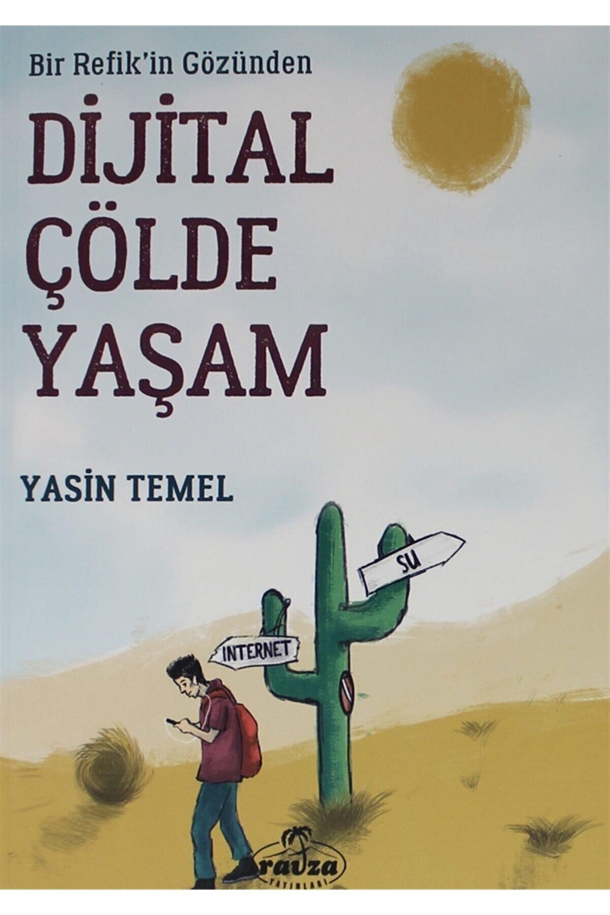 Ravza Yayınları Bir Refik'in Gözünden Dijital Çölde Yaşam
