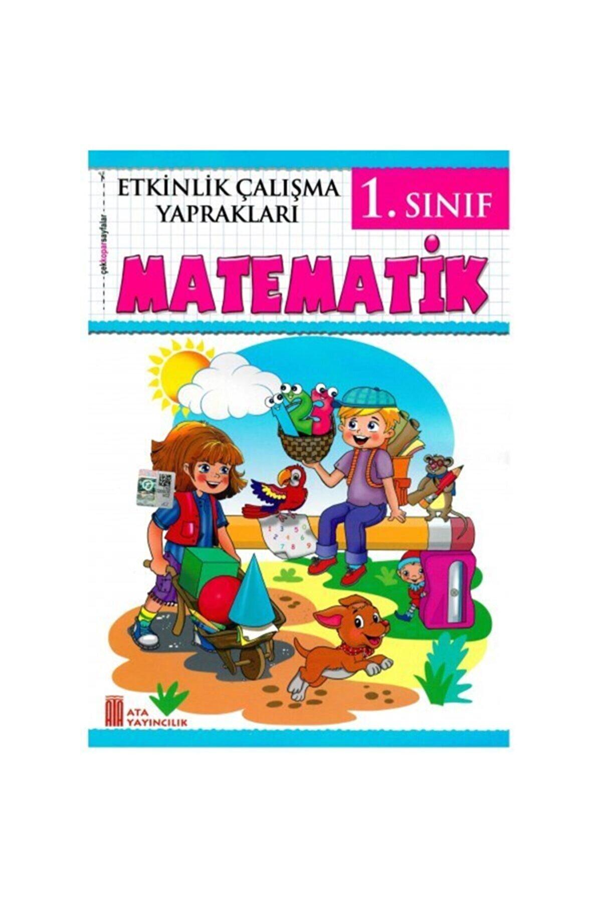 Ata Yayıncılık 1. Sınıf Etkinlik Çalışma Yaprakları Matematik Ata Yayıncılık