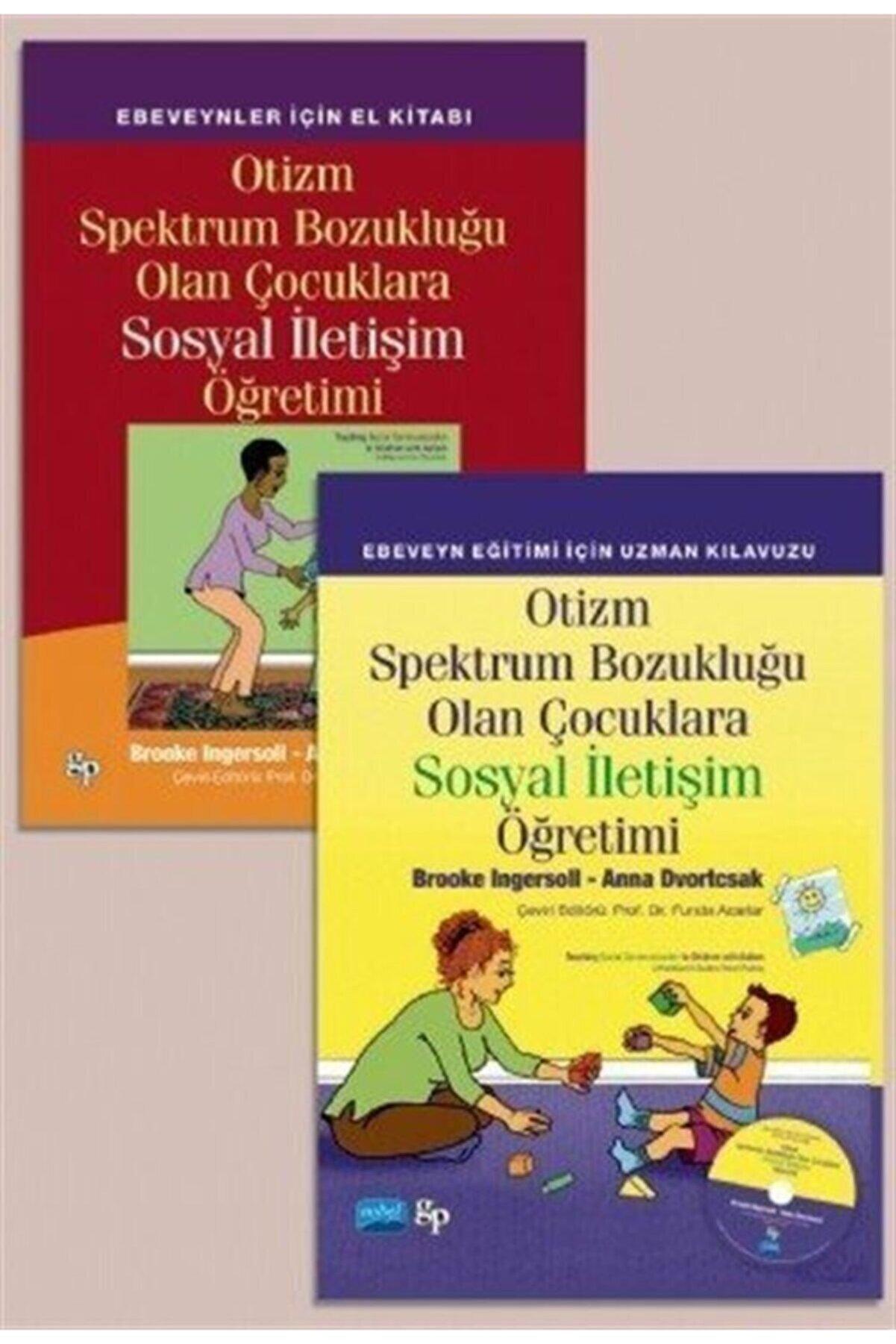 Nobel Akademik Yayıncılık Otizm Spektrum Bozukluğu Olan Çocuklara Sosyal Iletişim Öğretimi (2 Kitap Takım Cd'li)