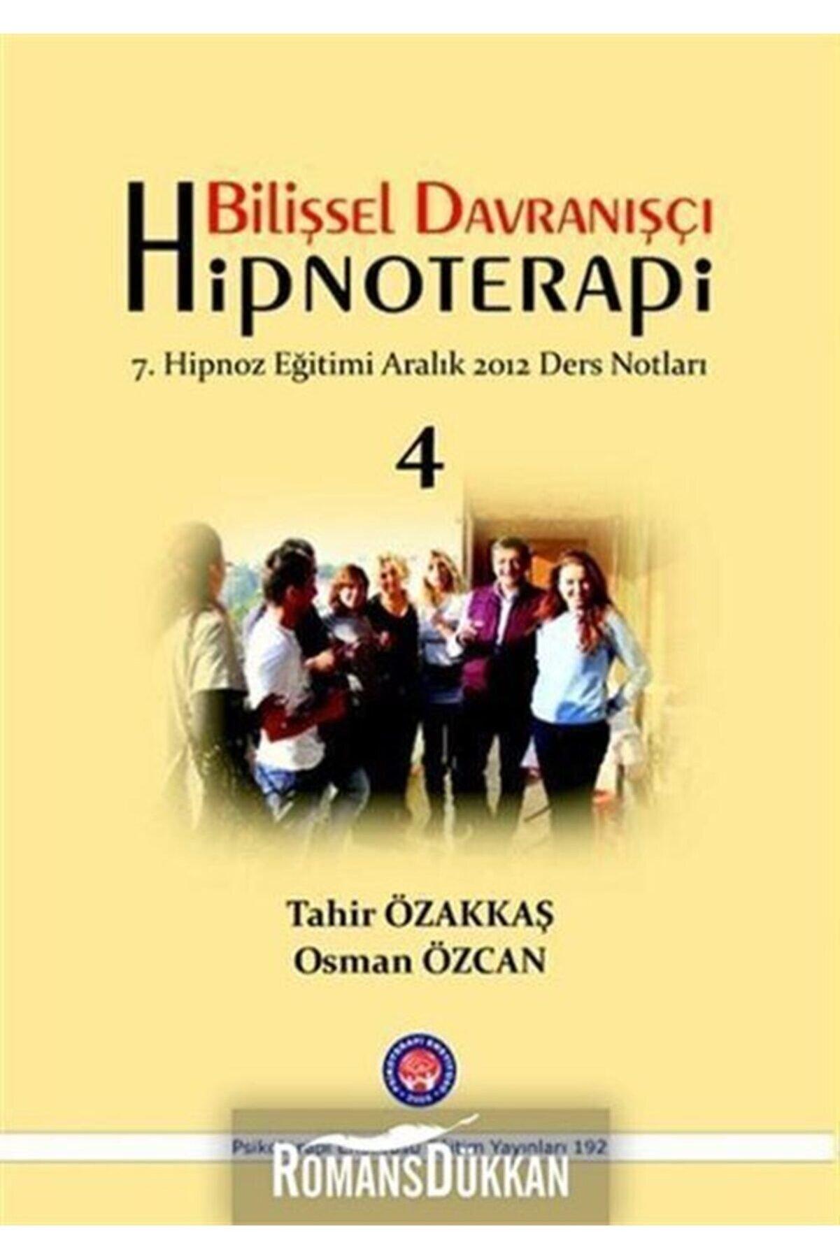PSİKOTERAPİ ENSTİTÜSÜ EĞİTİM YAYINLARI Bilişsel Davranışçı Hipnoterapi 7. Hipnoz Eğitimi Aralık 2012 Ders Notları
