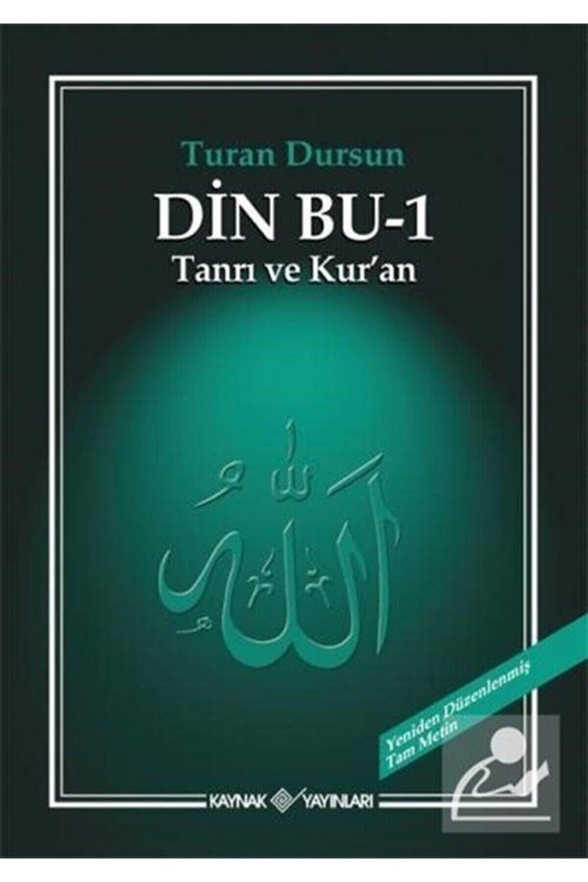 Kaynak Yayınları Din Bu 1 & Tanrı Ve Kur'an