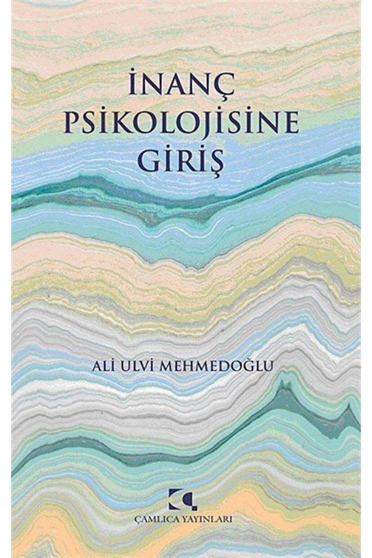 Çamlıca Yayınları İnanç Psikolojisine Giriş - Ali Ulvi Mehmedoğlu 9789758646548