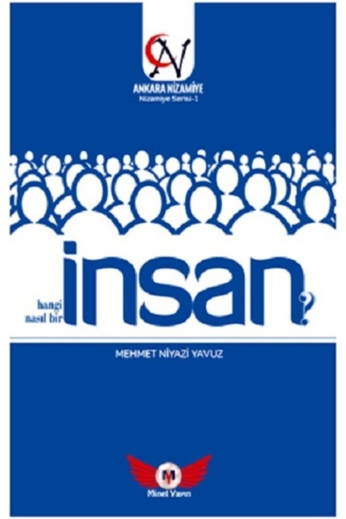Minel Yayın Insan Hangi Insan? Nasıl Bir Insan? - Mehmet Niyazi Yavuz 9786057022707