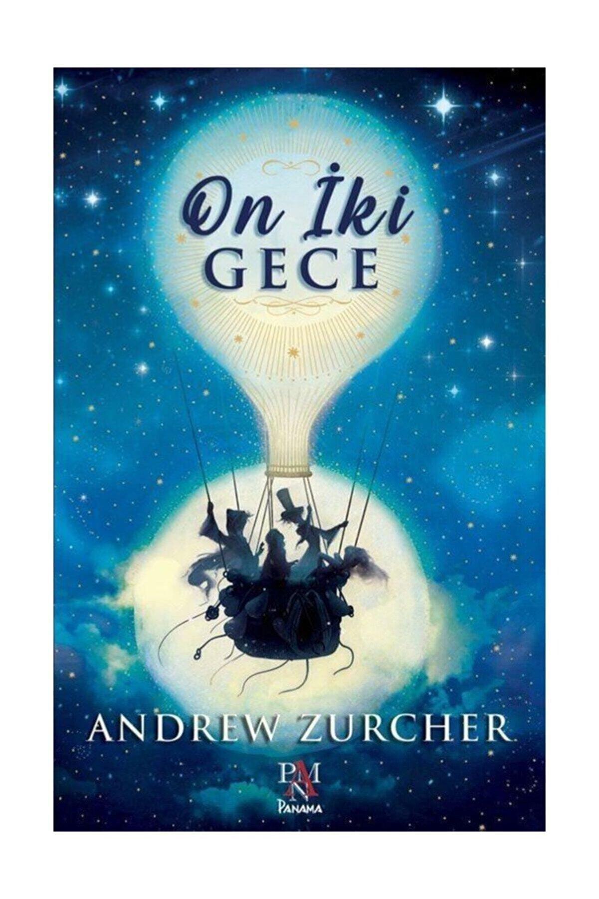 Panama Yayıncılık On İki Gece Andrew Zurcher