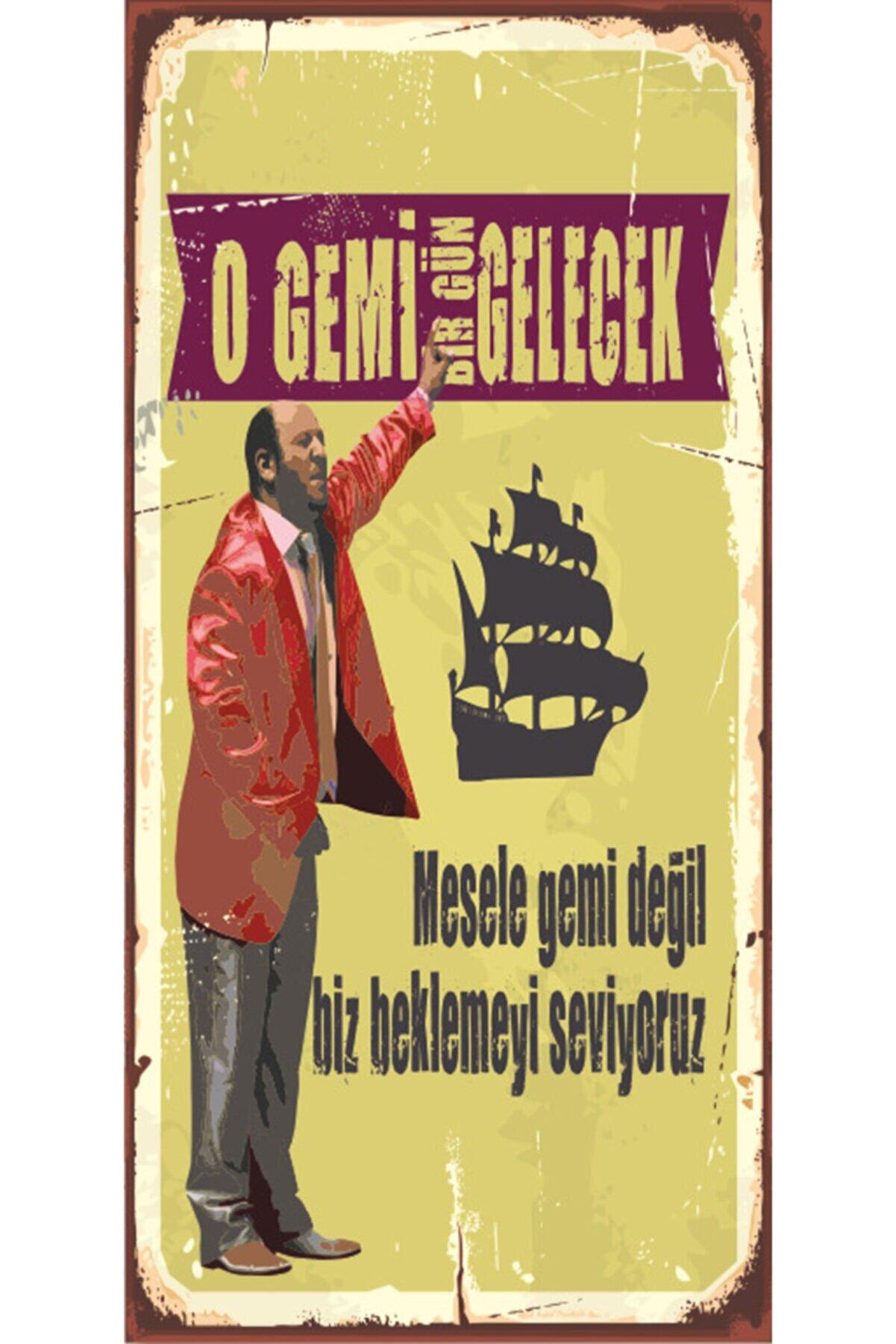 Hayat Poster O Gemi Gelecek Leyla Ile Mecnun (10 Cm X 20 Cm) Mini Retro Ahşap Poster