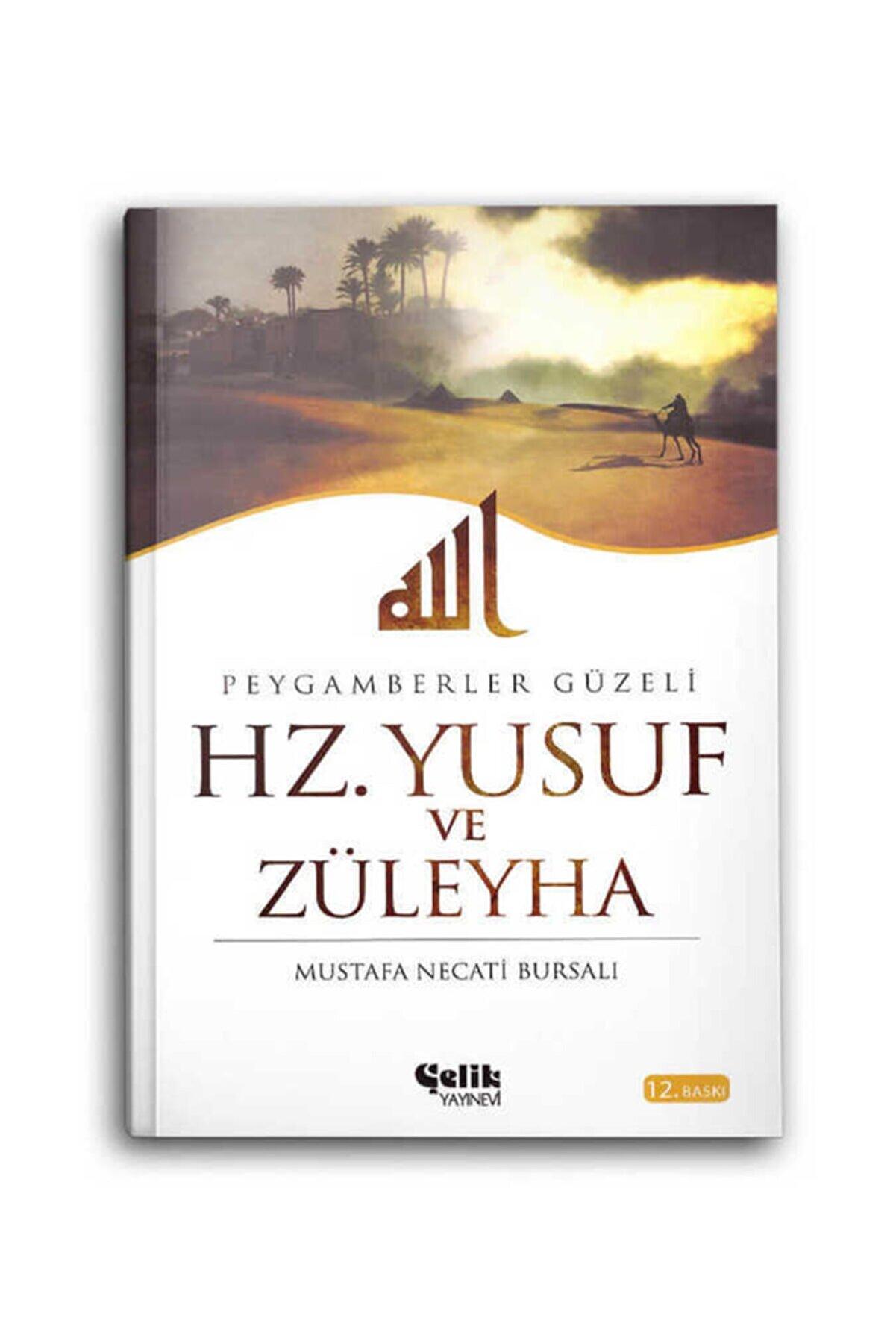 Çelik Yayınevi Hz. Yusuf Ve Züleyha Peygamberler Güzeli