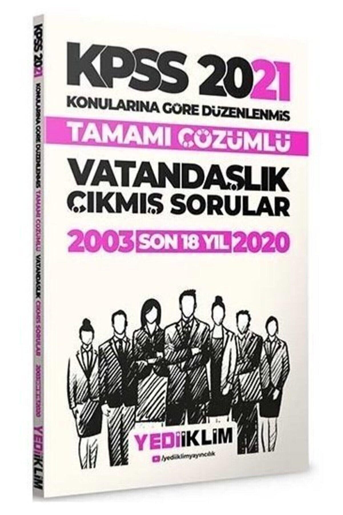 Yediiklim Yayınları 2021 Kpss Vatandaşlık Çıkmış Sorular Konularına Göre Çözümlü