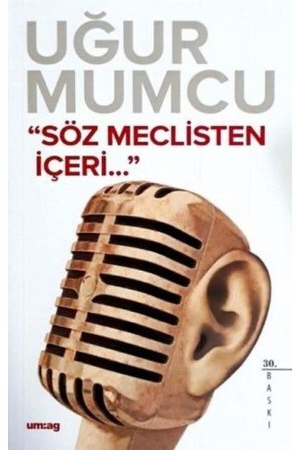 Um:Ag Yayınları Söz Meclisten Içeri - Uğur Mumcu