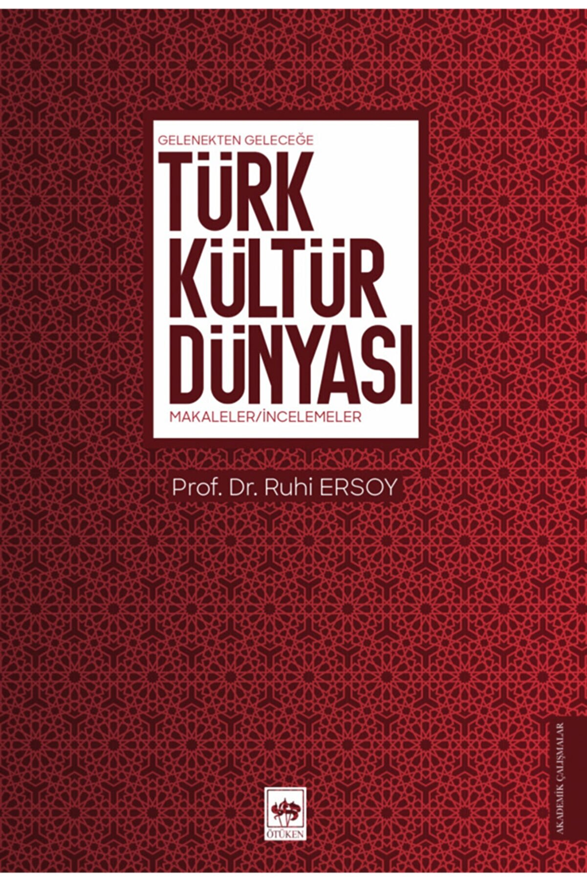 Ötüken Yayınları Türk Kültür Dünyası