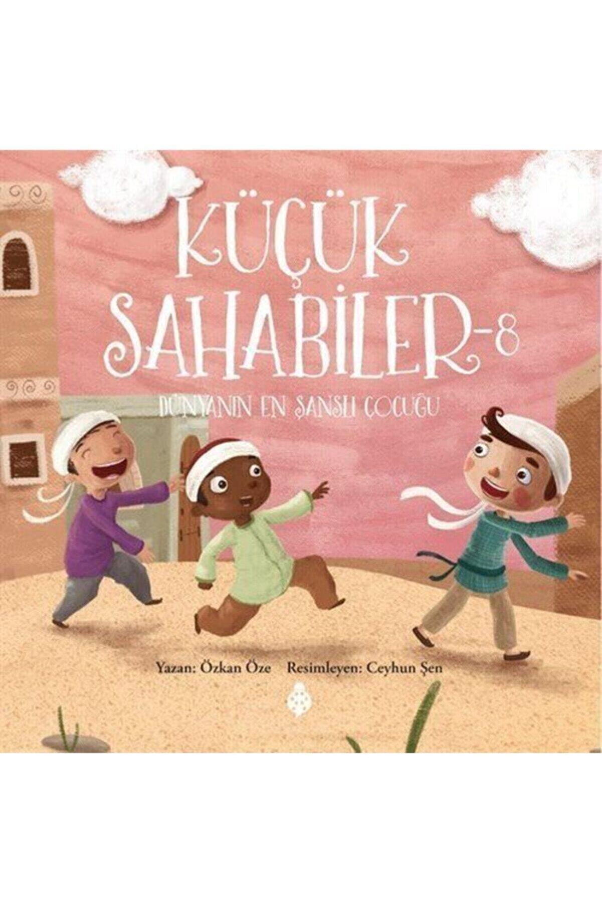 Uğurböceği Yayınları Küçük Sahabiler 8 Dünyanın En Şanslı Çocuğu