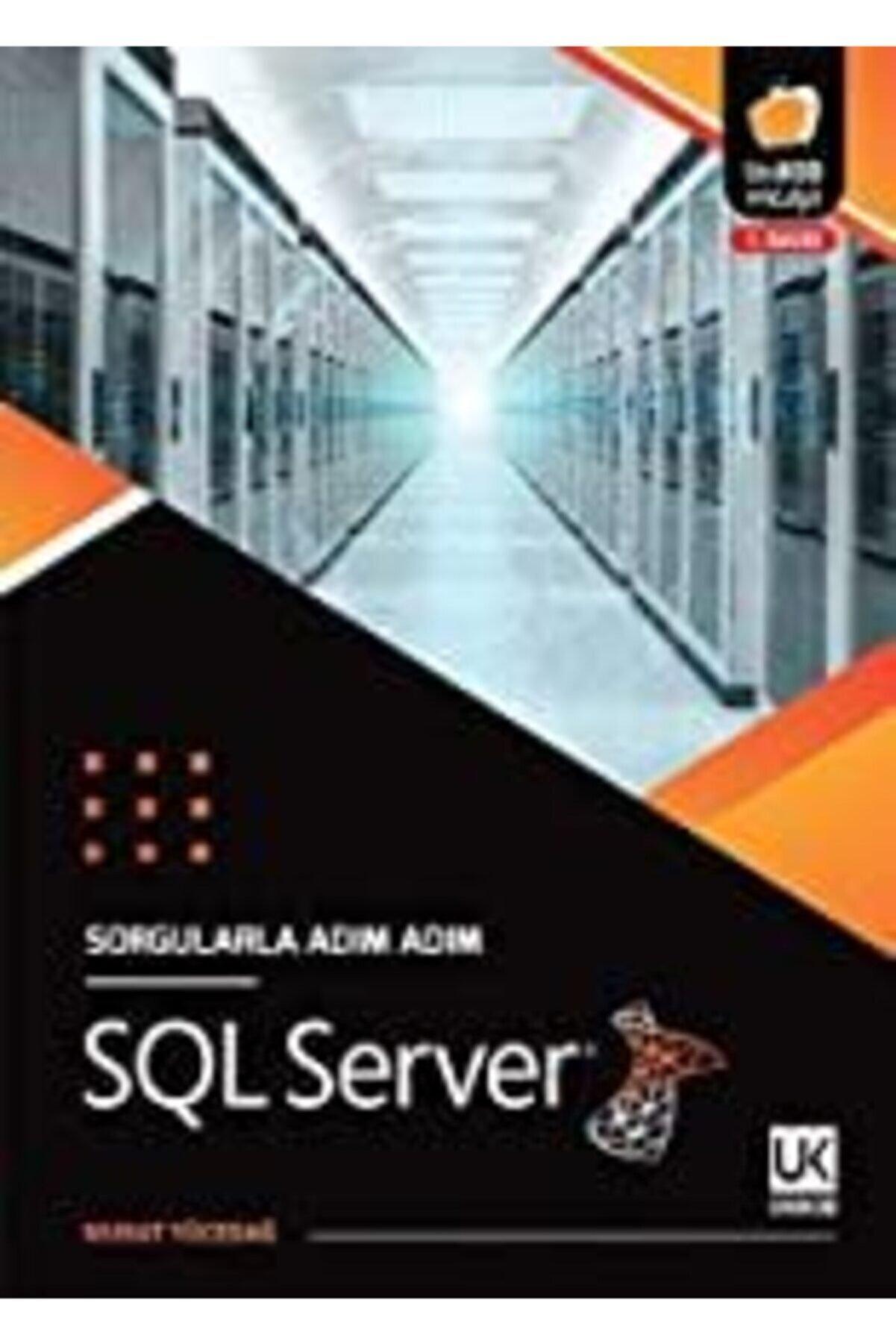 Unikod Sorgularla Adım Adım Sql Server - Murat Yücedağ