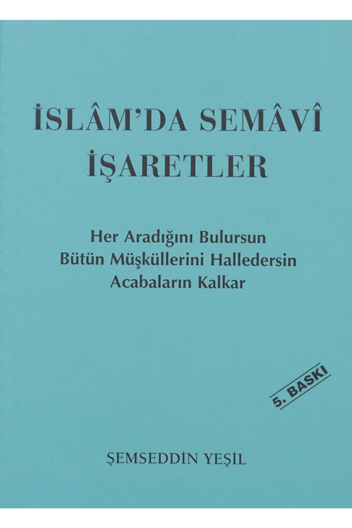 Şemseddin Yeşil Islam'da Semavi Işaretler