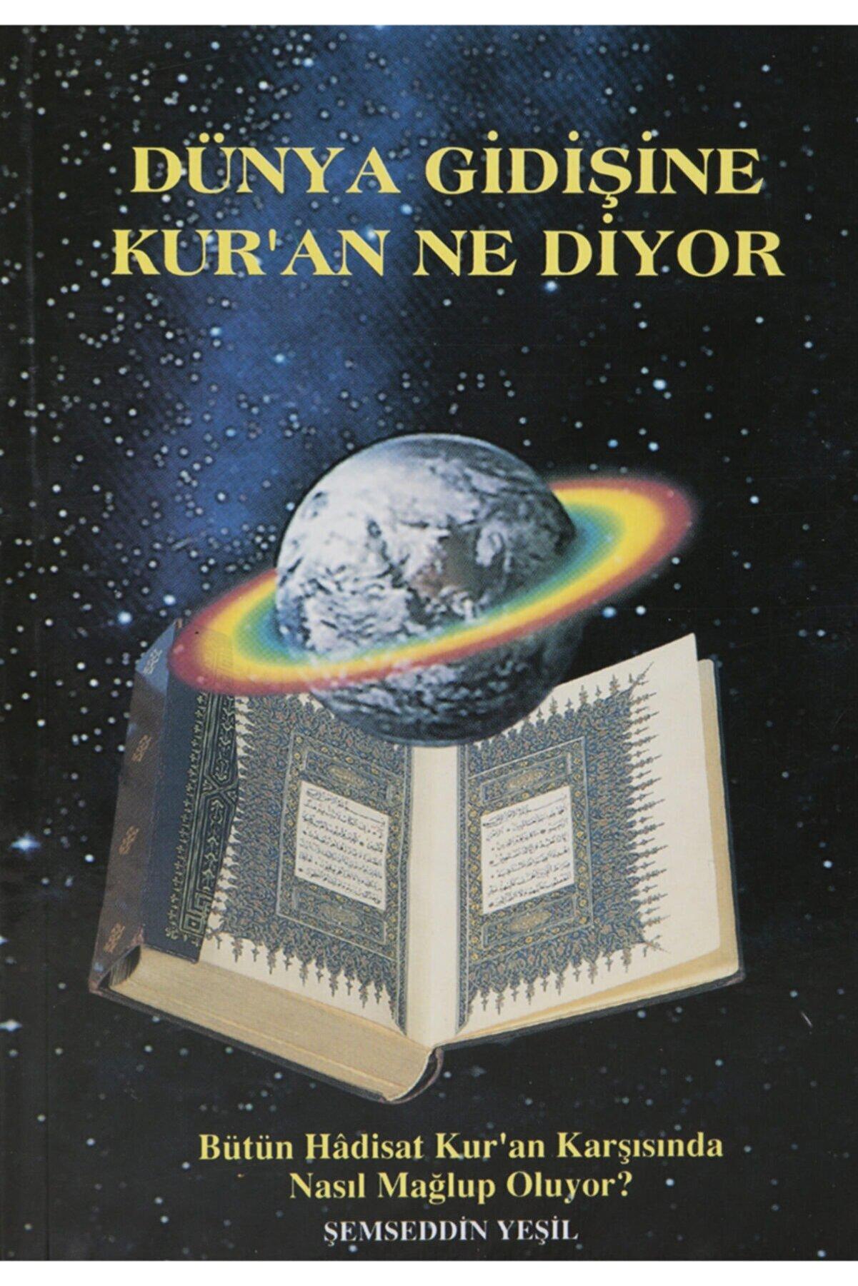 Şemseddin Yeşil Dünya Gidişine Kur'an Ne Diyor