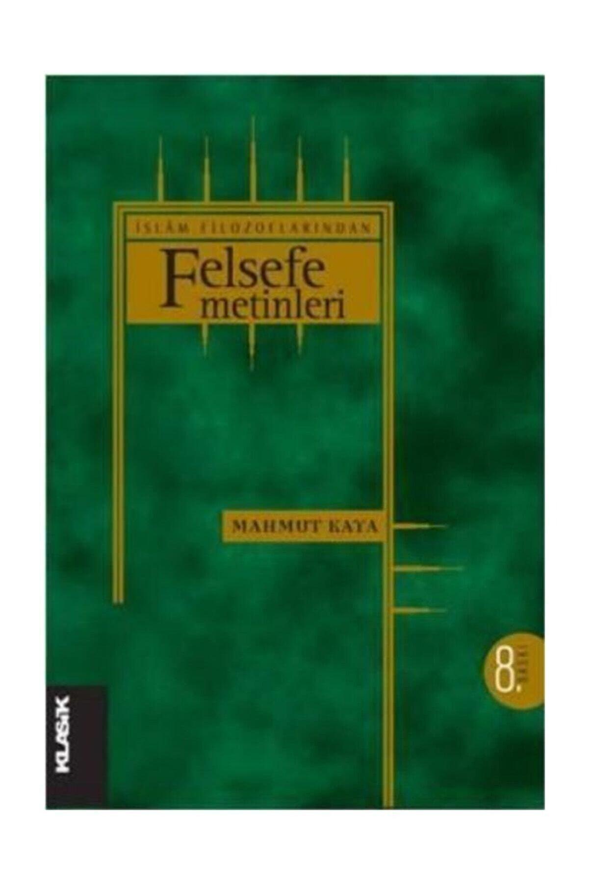 Klasik Yayınları İslam Filozoflarından Felsefe Metinleri