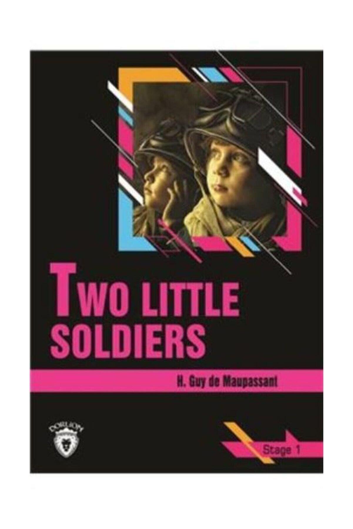 Dorlion Yayınevi Two Little Soldiers Stage 1 (İngilizce Hikaye)