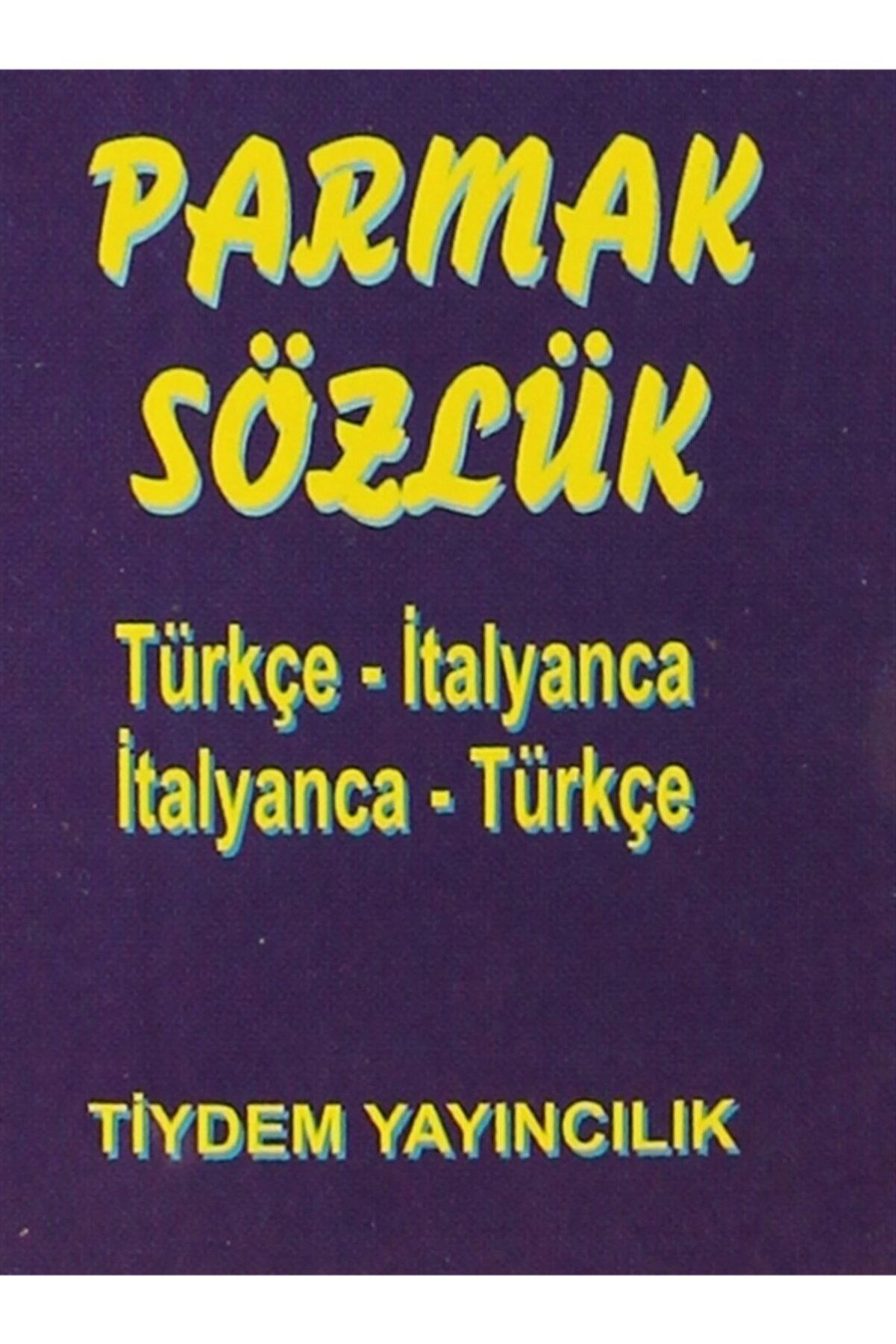 Tiydem Yayıncılık Parmak Sözlük Türkçe- Italyanca / Italyanca - Türkçe