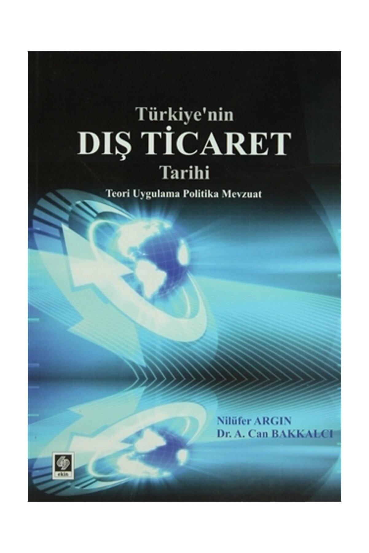 Ekin Basım Yayın Türkiye'nin Dış Ticaret Tarihi