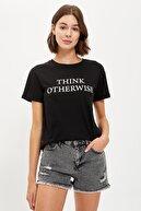 Defacto Kadın Siyah Think Otherwise Slogan Baskılı Tişört S6130AZ20HS