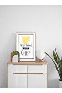 Emirgan It's Time Coffee Yazılı Dekor Ahşap Çerçeveli Tablo 33x48cm