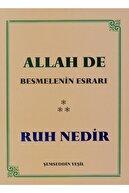 Şemseddin Yeşil Allah De Besmelenin Esrarı Ruh Nedir