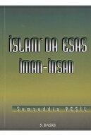 Şemseddin Yeşil Islam'da Esas Iman İnsan