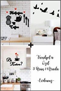 Mutfağım+bi Kahve +7'li Kuş Duvar Dekoru 3 Ürün 1 Arada