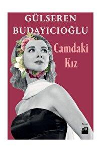 Camdaki Kız - Gülseren Budayıcıoğlu