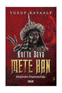 Kut'lu Dava Mete Han