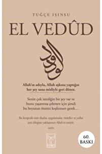 Tuğçe Işınsu (YAZARINDAN İMZALI) El Vedud