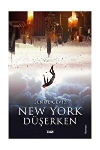 New York Düşerken - Şenol Ceviz