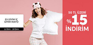 Ev Giyim & İç Giyim & Mayo Favorileri - 50 TL Üzeri Sepette %15