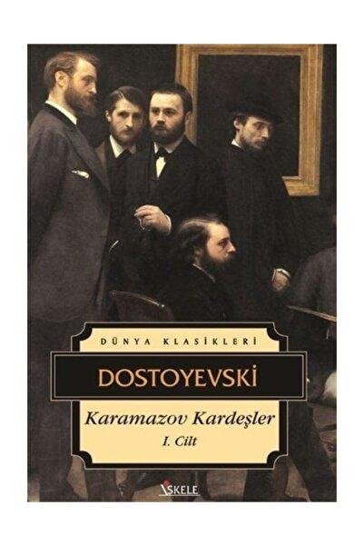İskele Yayıncılık Karamazov Kardeşler 1. Cilt - Fyodor Mihayloviç Dostoyevski